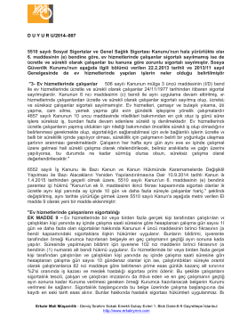 DUYURU/2014–007 5510 sayılı Sosyal Sigortalar ve Genel Sağlık