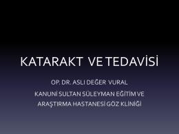 KATARAKT VE TEDAVİSİ