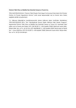 Üzümcü Tıbbi Cihaz ve Medikal Gaz Sistemleri Sanayi ve Ticaret A