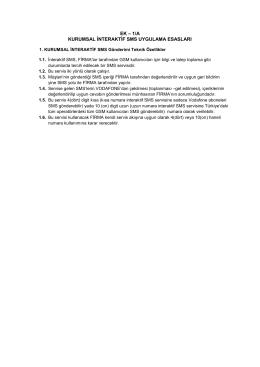 ek – 1/a kurumsal interaktif sms uygulama esasları