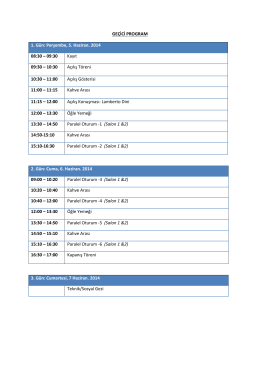 GEÇİCİ PROGRAM 1. Gün: Perşembe, 5. Haziran. 2014 08:30 – 09