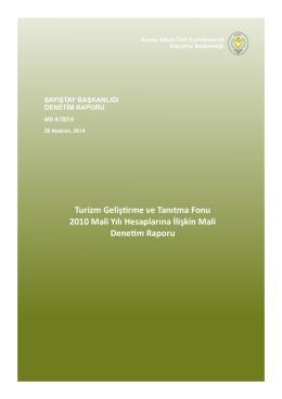 Turizm Geliştirme ve Tanıtma Fonu 2010 Mali Yılı Hesaplarına İlişkin