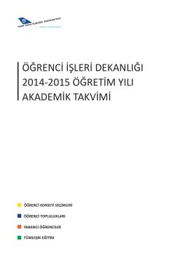 öğrenci işleri dekanlığı 2014-2015 öğretim yılı akademik takvimi