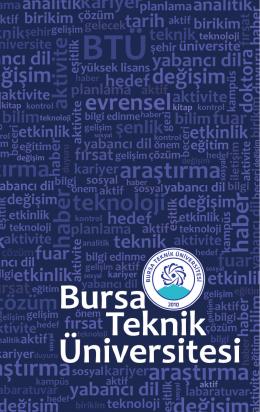 Page 1 Page 2 Sevgili Öğrenciler, Bursa Teknik Üniversitesi, beşinci