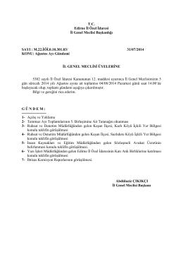 T.C. Edirne İl Özel İdaresi İl Genel Meclisi Başkanlığı SAYI : M.22.İÖİ