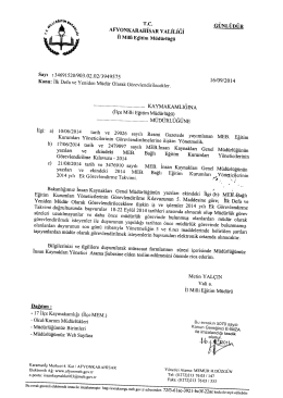 Müdürlüğümüzün konu ile ilgili 16/09/2014 tarih ve 3949575 sayılı