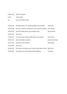 Toplantı Adı: Otoimmün Hepatit Tarihi: 15 Ekim 2014 Yer: Grand