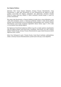 Kar Dağıtım Politikası Şirketimiz Türk Ticaret Kanunu hükümleri