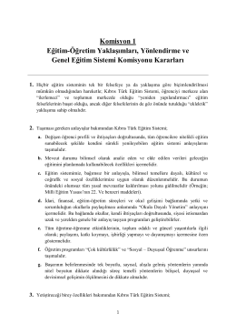 Komisyon 1 Eğitim-Öğretim Yaklaşımları, Yönlendirme ve Genel