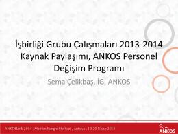 2013 yılı ANKOS Personel Değişim Programı
