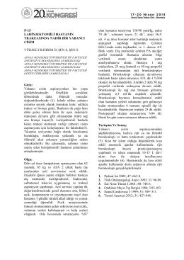 p-15 larinjektomili hastanın trakeasında nadir bir yabancı cisim