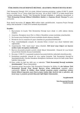 Türk Dermatoloji Derneği Bilimsel Araştirma Projesi Desteği