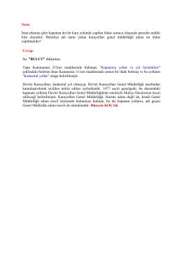 Soru: İmar planına göre kapanan devlet kara yolunda yapılan ihdas