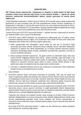 BASIN BÜLTENİ TBF Yönetim Kurulu toplantısında, Galatasaray Liv