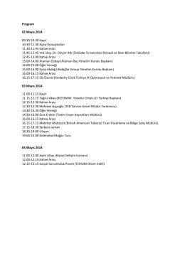 Program 02 Mayıs 2014 09.30-10.30 Kayıt 10.30