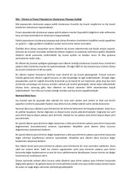 Mal – Hizmet ve Finans Piyasalarının Uluslararası Piyasaya Açıklığı