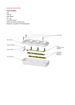 OLİMPİA UPS GRUP PRİZ Teknik Özellikler: 16A 250V AC max