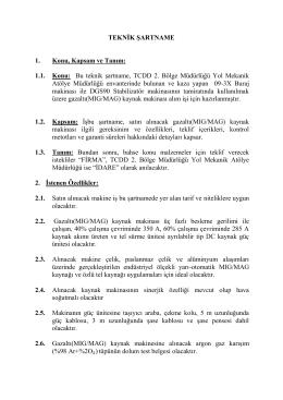 Bu teknik şartname, TCDD 2. Bölge Müdürlüğü Yol Mekanik Atölye