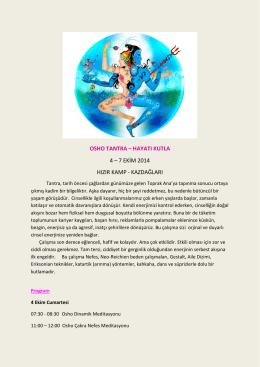 OSHO TANTRA – HAYATI KUTLA 4 – 7 EKİM 2014