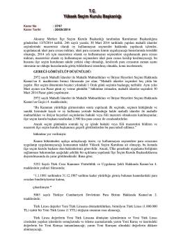 Aksaray Merkez İlçe Seçim Kurulu Başkanlığı tarafından Kurulumuz