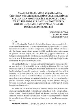 ŞANLI, H. Sinem-ANADOLUDA 13. VE 15. YY ÜRETİLEN