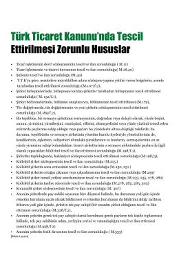 Türk Ticaret Kanunu'nda Tescil Ettirilmesi Zorunlu Hususlar