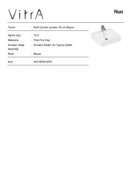 Tanım : NUO Çanak Lavabo, 50 cm Beyaz Ağırlık (kg) : 15,0
