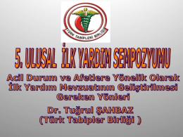Dr. Tuğrul ŞAHBAZ (Türk Tabipler Birliği)