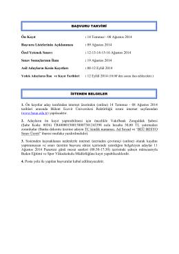 Ön Kayıt : 14 Temmuz - 08 Ağustos 2014 Başvuru Listelerinin