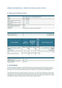 10.07.2014 Sermaye Artırımı Tescil ve Pay Dağıtım