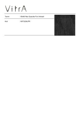 Tanım : 60x60 Neo Quarzite Fon Antrasit Kod : K873226LPR