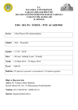 YDS / IELTS / TOEFL / PTE ACADEMIC