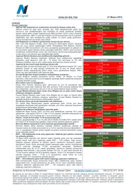 GÜNLÜK BÜLTEN 21 Mayıs 2014 Araştırma ve