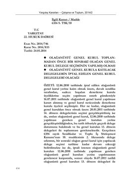 İlgili Kanun / Madde 6356 S. TSK/10 T.C YARGITAY 22. HUKUK