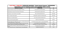 "01.07.2014 - 30.08.2014 TARİHLERİ ARASINDA ""Teknik"