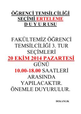 fakültemiz öğrenci temsilciliği 3. tur seçimleri 20 ekim 2014 pazartesi