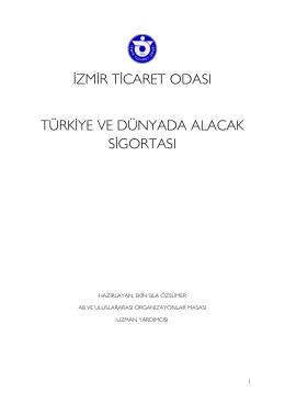 izmir ticaret odası türkiye ve dünyada alacak sigortası