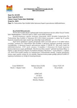 07/07/2014 tarihli Meclis toplantısında komisyonlarımıza havale