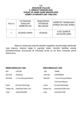 Evrak Arşiv Şube Müdürlüğü - Erzurum Emniyet Müdürlüğü