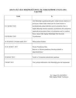 adana ili aile hekimliği 2015/2. ek yerleştirme uygulama takvimi
