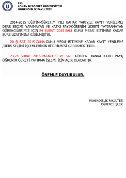 2014-2015 bahar dönemı kayıt yenıleme süresının uzatılması