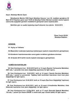 Sayın: Belediye Meclis Üyesi Belediyemiz Meclisi 5393 Sayılı