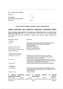 Edirne Belediye Başkanlığı Su ve Kanalizasyon Müdürlüğü Vana ve