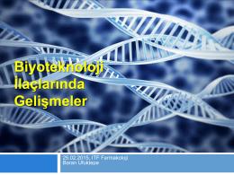 7. Biyoteknoloji İlaçlarında Gelişmeler
