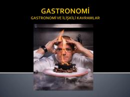 Gastronomi ile İlgili Temel Kavramlar ve Gastronomi Tarihi Ders