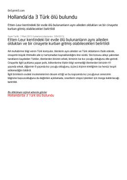 Hollanda`da 3 Türk ölü bulundu