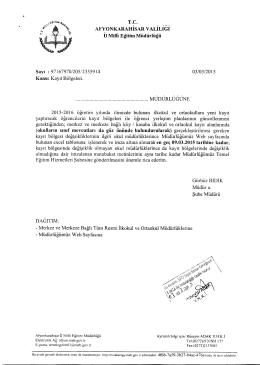 Müdürlüğümüzün konu ile ilgili 03/03/2015 tarih ve 2355914 sayılı