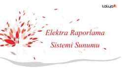 lektra Raporları Hakkında Detaylı Bilgi için Tıklayınız.