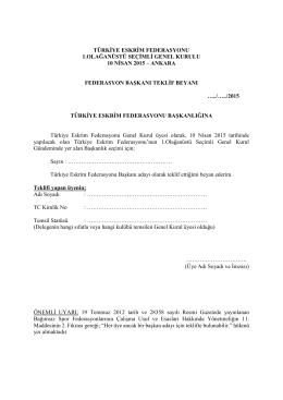 Genel Kurul Başkan Adayı Teklif Formunu görmek için tıklayınız