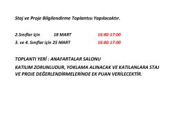 Staj ve Proje Bilgilendirme Toplantısı Yapılacaktır. TOPLANTI YERİ